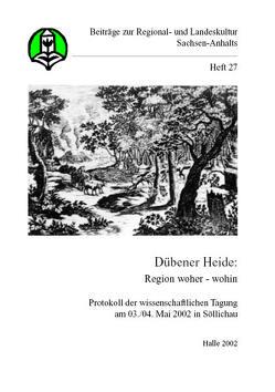 Dübener Heide: Region woher – wohin von Schneider,  Annette