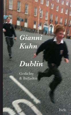 Dublin von Derungs,  Anna, Kuhn,  Gianni