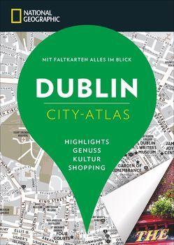 NATIONAL GEOGRAPHIC City-Atlas Dublin von Le Tac,  Hélène, Peyroles,  Nicolas