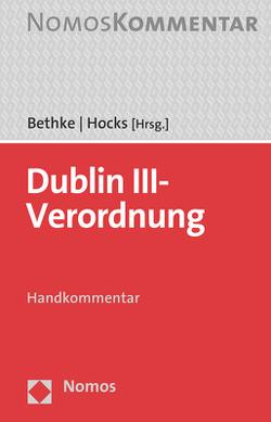 Dublin III-Verordnung von Bethke,  Maria, Hocks,  Stephan