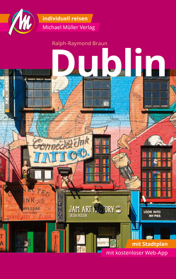 Dublin MM-City Reiseführer Michael Müller Verlag von Ralph-Raymond,  Braun
