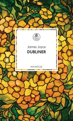 Dubliner von Joyce,  James, Mangold,  Ijoma, Rathjen,  Friedhelm