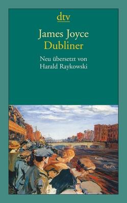 Dubliner von Joyce,  James, Raykowski,  Harald