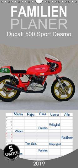 Ducati 500 Sport Desmo – Familienplaner hoch (Wandkalender 2019 , 21 cm x 45 cm, hoch) von Laue,  Ingo