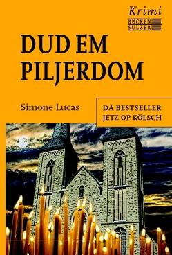 Dud em Piljerdom – Kölsche Ausgabe von Lucas,  Simone