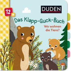 Duden 12+: Das Klapp-Guck-Buch: Wo wohnen die Tiere? von Schulte,  Tina, Weber,  Susanne