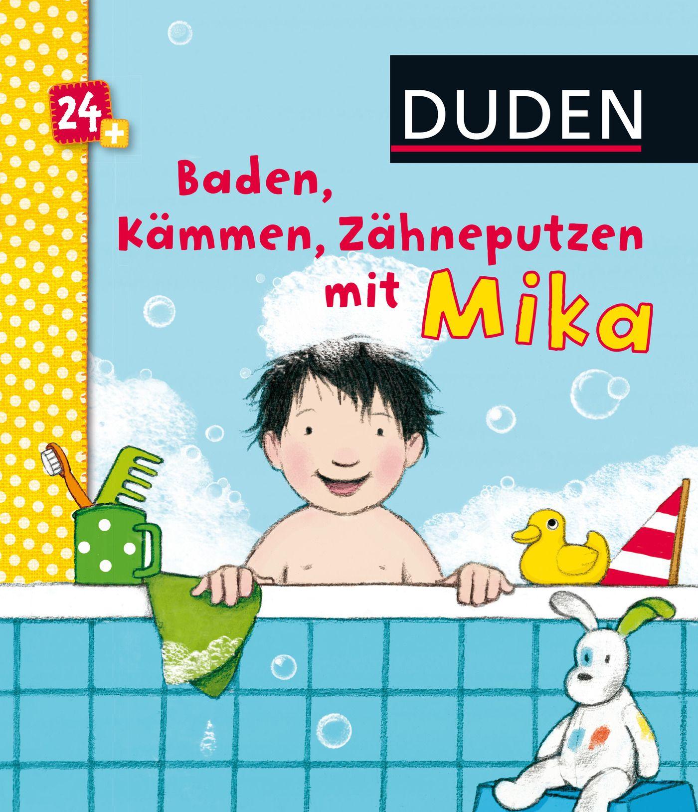 Duden 24+ Baden, Kämmen, Zähneputzen mit Mika von Bußhoff  -> Waschmaschine Duden