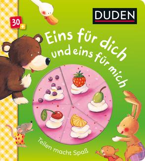 Duden 30+ Eins für dich und eins für mich von Grimm,  Sandra, Kraushaar,  Sabine