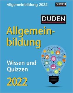 Duden Allgemeinbildung Kalender 2022 von Harenberg, Huhnold,  Thomas