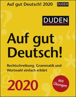 Duden Auf gut Deutsch! Kalender 2020 von Balcik,  Ines, Harenberg, Hesse,  Elke