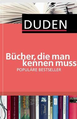 Duden – Bücher, die man kennen muss von Dudenredaktion