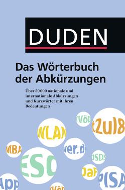 Duden – Das Wörterbuch der Abkürzungen von Steinhauer,  Anja