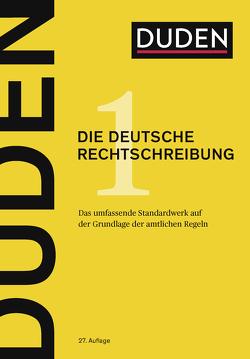 Duden – Die deutsche Rechtschreibung von Dudenredaktion