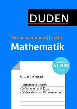 Duden Formelsammlung extra – Mathematik von Bahro,  Uwe, Engelmann,  Lutz, Liesenberg,  Günter, Meyer,  Lothar, Schmidt,  Gerd-Dietrich