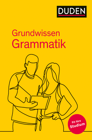 Duden – Grundwissen Grammatik von Dudenredaktion