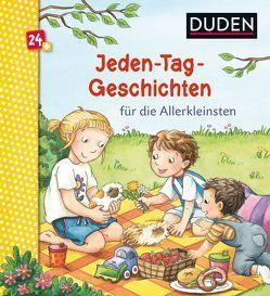Duden: Jeden-Tag-Geschichten für die Allerkleinsten von Broska,  Elke, Holthausen,  Luise