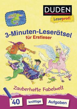 Duden Leseprofi – 3-Minuten-Leserätsel für Erstleser: Zauberhafte Fabelwelt von Coenen,  Sebastian, Moll,  Susanna
