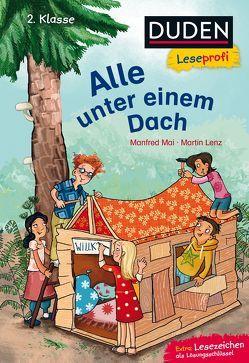 Duden Leseprofi – Alle unter einem Dach, 2. Klasse von Hardt,  Iris, Lenz,  Martin, Mai,  Manfred