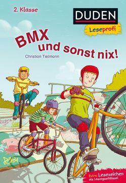 Duden Leseprofi – BMX und sonst nix, 2. Klasse von Spang,  Markus, Tielmann,  Christian