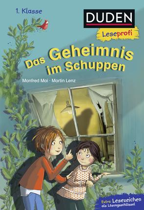 Duden Leseprofi – Das Geheimnis im Schuppen, 1. Klasse von Gotzen-Beek,  Betina, Lenz,  Martin, Mai,  Manfred