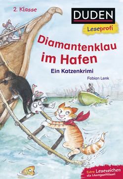 Duden Leseprofi – Diamantenklau im Hafen, 2. Klasse von Ginsbach,  Julia, Lenk,  Fabian