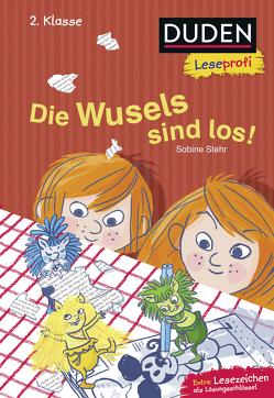 Duden Leseprofi – Die Wusels sind los, 2. Klasse von Jung,  Barbara, Stehr,  Sabine