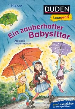 Duden Leseprofi – Ein zauberhafter Babysitter, 1. Klasse von Broska,  Elke, Fischer-Hunold,  Alexandra