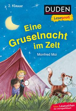 Duden Leseprofi – Eine Gruselnacht im Zelt, 2. Klasse von Mai,  Manfred, Zimmer,  Christian