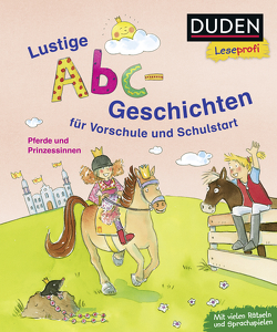 Duden Leseprofi – Lustige Abc-Geschichten für Vorschule und Schulstart von Binder,  Dagmar, Tust,  Dorothea