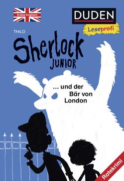 Duden Leseprofi – Sherlock Junior und der Bär von London, Erstes Englisch von Renger,  Nikolai, THiLO