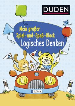 Duden: Mein großer Spiel- und Spaß-Block: Logisches Denken von Braun,  Christina, Göntgen,  Isabelle