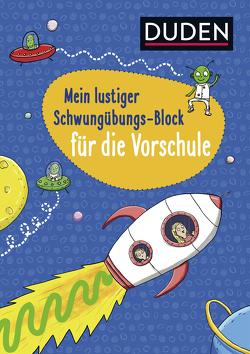 Duden: Mein lustiger Schwungübungs-Block für die Vorschule von Braun,  Christina, Rath,  Tessa