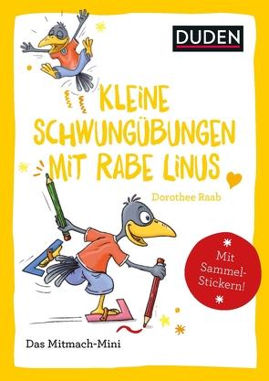 Duden Minis (Band 33) – Kleine Schwungübungen mit Rabe Linus / VE 3 von Leberer,  Sigrid, Leuchtenberg,  Stefan, Raab,  Dorothee