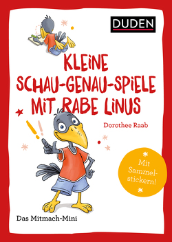 Duden Minis (Band 39) – Kleine Schau-genau-Spiele mit Rabe Linus von Abel,  Bettina, Leuchtenberg,  Stefan, Raab,  Dorothee