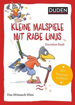 Duden Minis (Band 40) – Kleine Malspiele mit Rabe Linus von Leberer,  Sigrid, Leuchtenberg,  Stefan, Raab,  Dorothee