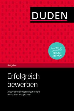 Duden Ratgeber- Erfolgreich bewerben von Engst,  Judith, Willmann,  Hans-Georg
