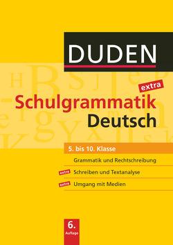 Duden Schulgrammatik extra / 5.-10. Schuljahr – Deutsch (6. Auflage)