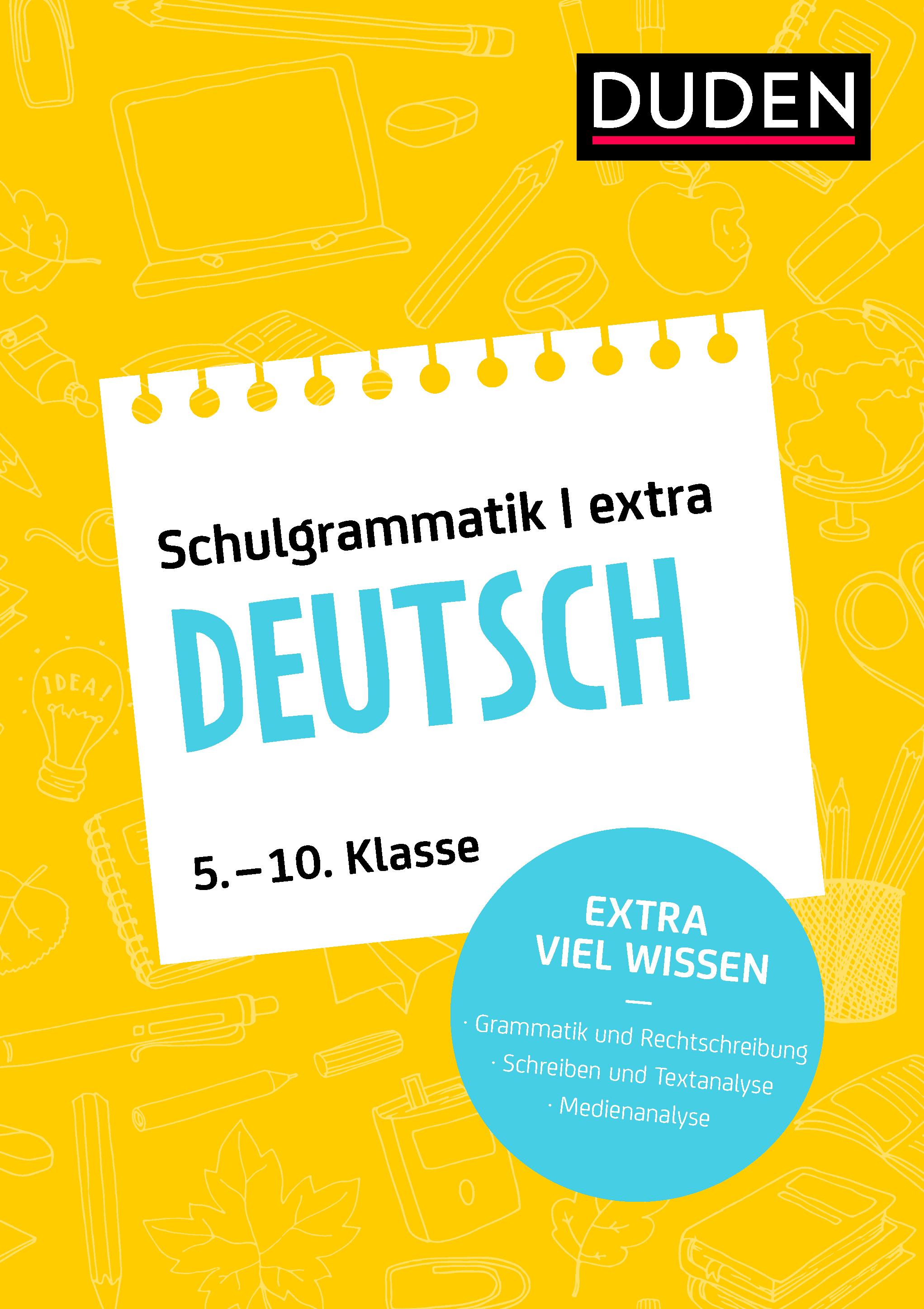 Duden Schulgrammatik extra - Deutsch von : Grammatik und Rechtschreibu