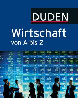 Duden Wirtschaft von A bis Z von Kirchner,  Bernd, Pollert,  Achim, Pollert,  Marc Constantin, Polzin,  Javier Morato