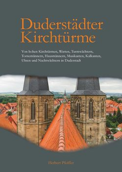 Duderstädter Kirchtürme von Pfeiffer,  Herbert