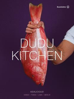 DUDU Kitchen von Albayrak,  Özgür, Cao Hanh,  Chi, Cao Hoai,  Nam, Hartwig,  Attila, Paul,  Stevan