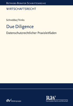Due Diligence von Schnebbe,  Maximilian, Trinks,  Peter