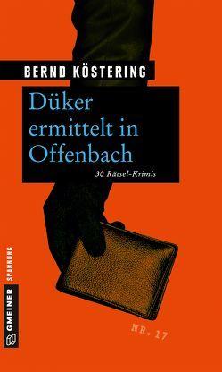 Düker ermittelt in Offenbach von Köstering,  Bernd