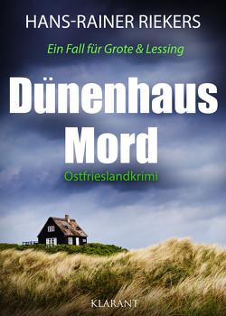 Dünenhausmord. Ostfrieslandkrimi von Riekers,  Hans-Rainer