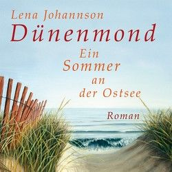Dünenmond von Heidenreich,  Nadine, Johannson,  Lena