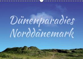 Dünenparadies Norddänemark (Wandkalender 2018 DIN A3 quer) von Reichenauer,  Maria