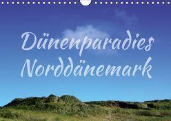 Dünenparadies Norddänemark (Wandkalender 2019 DIN A4 quer) von Reichenauer,  Maria
