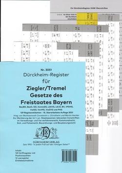 DürckheimRegister® ZIEGLER TREMEL Gesetze Freistaat Bayern 2021 von Dürckheim,  Constantin, Hackler,  Martin