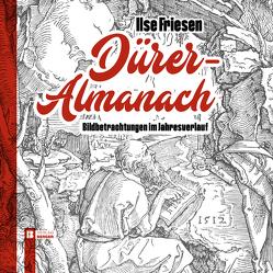 Dürer-Almanach von Friesen,  Ilse