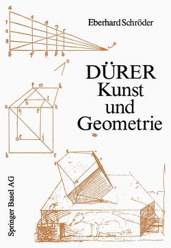 Dürer — Kunst und Geometrie von Schröder,  E.